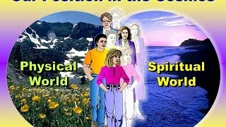 3 OUR INVISIBLE LIFE (Spiritual World and Spiritual Growth)