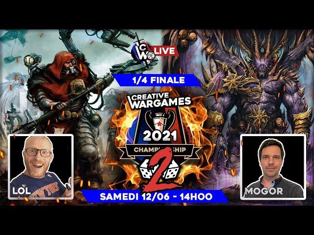 Creative Wargames Championship 2 - 1/4 de finale Démons VS Cult mechanicus