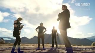 FINAL FANTASY XV Original Soundtrack 「Safe Haven」 Sample Movie