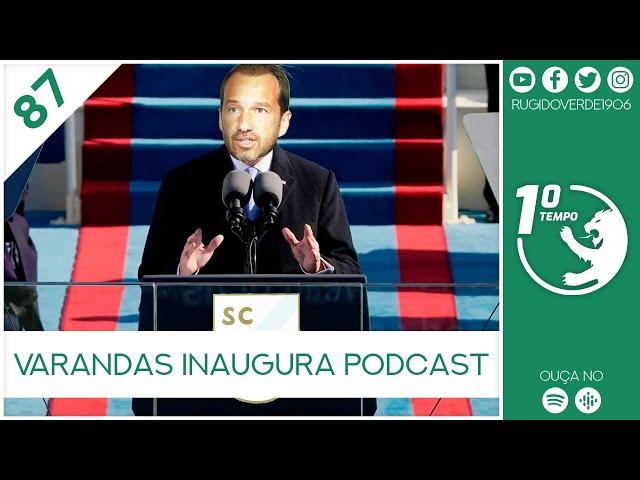 🎙️ Primeiro Tempo Ep 87 - Varandas Inaugura Podcast