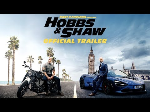 Fast & Furious Presents: Hobbs & Shaw trailers