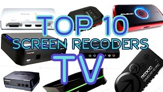 TOP 10 RECORDERS 2015 || TV SCREEN RECORDERS