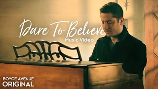 Boyce Avenue - Dare To Believe (Official Music Video) on Apple & Spotify