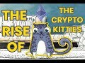 The Mass Adoption of Blockchain Technology | The Rise of the Cryptokitties