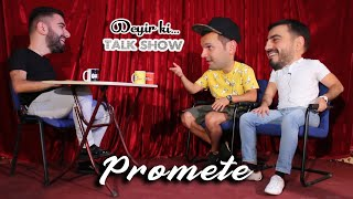 Promete Mehdi Sadiq ilə Deyir ki Talkshow + Host, Ruzgar, Azrap