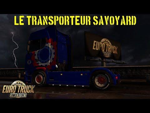 [ETS2] DUO DE CONO SUR LA ROUTE (LE TRANSPORTEUR SAVOYARD)