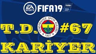TRANSFER DÖNEMİ GÜZEL OLDU ! FIFA 19 KARİYER MODU #67