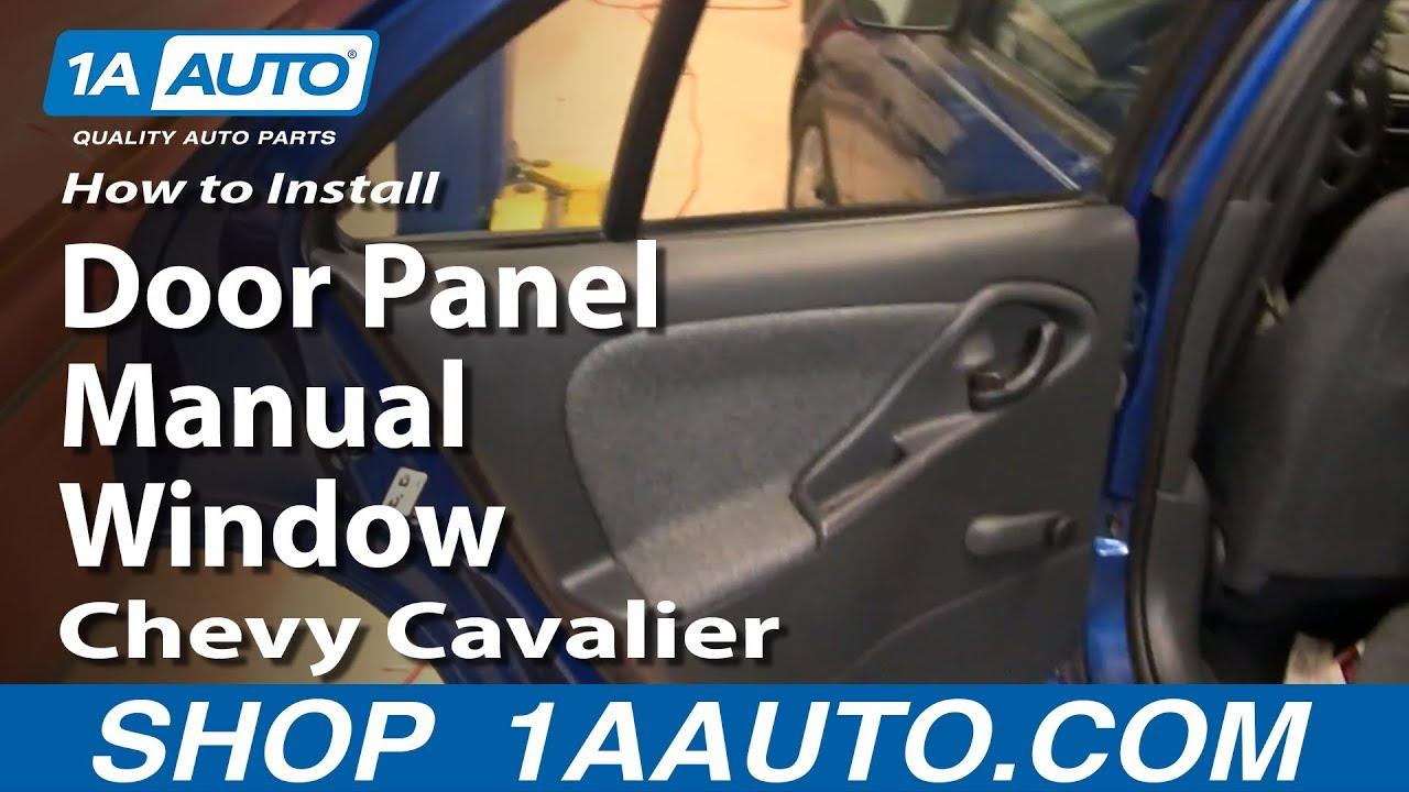 how to remove rear door panel 95 05 chevy cavalier 1a auto parts [ 1280 x 720 Pixel ]