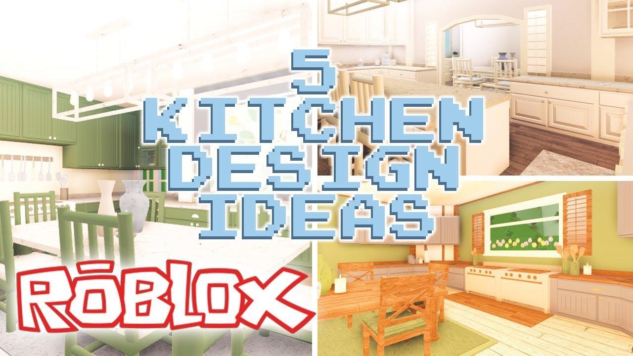 5 Kitchen Design Ideas Welcome To Bloxburg Youtube