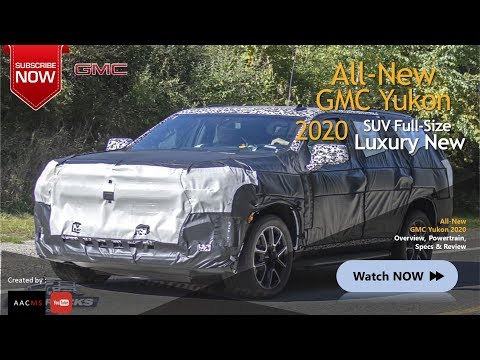 The All New 2020 GMC Yukon SUV Full Size, This is Elegant & Luxury Car
