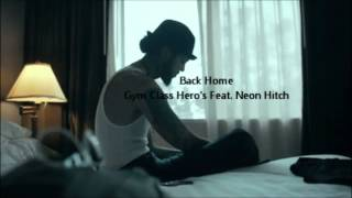 Back Home-Gym Class Hero