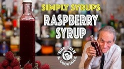 The best Raspberry Syrup for Cocktails and how to make it