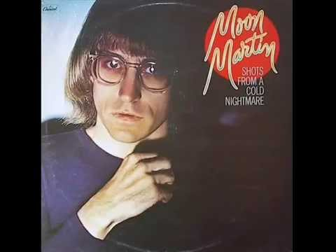 Moon Martin - Bad Case Of Lovin' You - YouTube