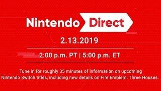 Nintendo Direct - 2.13.2019