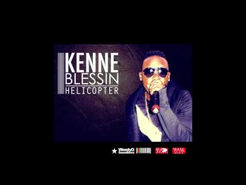 Kenne Blessin | Helicopter | Squeeze Riddim [Weedy G Soundforce & VP Records 2015]