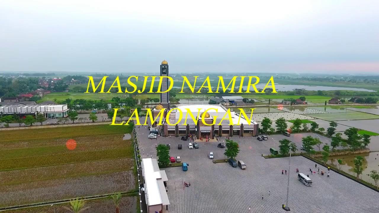 Masjid Namira Lamongan Dari Angkasa By Rossion Youtube