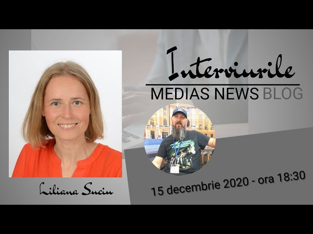 Liliana Suciu la Interviurile Medias News Blog