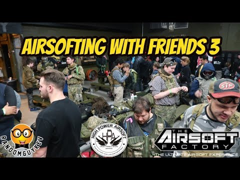 Airsofting With Friends 3 | The Airsoft Factory NJ