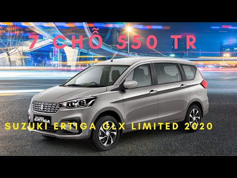 Suzuki Ertiga Limited  GLX 2020 XE NHẬT GIÁ CHỈ TỪ 550 TRIỆU | ĐÁNH GIÁ XE HAY