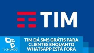TIM dá mensagens SMS grátis para clientes enquanto WhatsApp está fora do ar