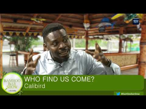 Bamboo Bar Show: Who Find Us Come? Calibird