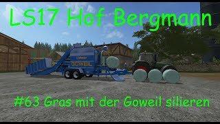 LS17 | Hof Bergmann | #63 Gras mit der Goweil silieren