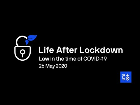 Life after lockdown - law in the time of COVID-19