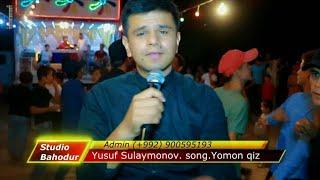 Yusuf Sulaymonov Yomon Qiz Юсуф Сулаймонов ёмон киз