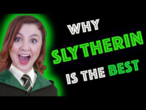 Why SLYTHERIN is THE BEST Hogwarts House