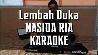 Download Lembah Duka - NASIDA RIA KARAOKE - Full Lirik