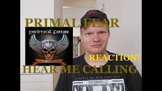 Primal Fear - Hear Me Calling | Reaction!