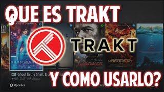 KODI TIPS: Qué es Trakt? (COVENANT/EXODUS/cualquier video)