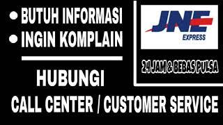 Cara Menghubungi CS JNE 24 Jam & Bebas Pulsa
