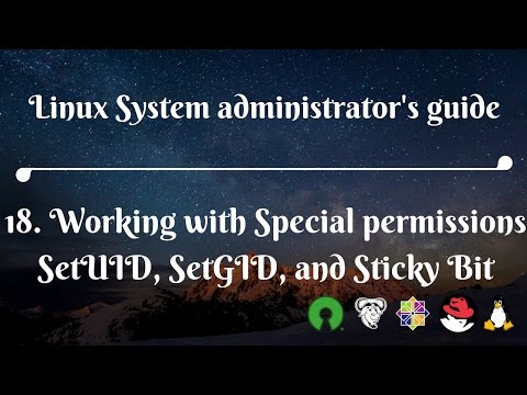 18. Working with Special permissions SetUID, SetGID, and Sticky Bit