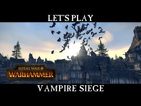 Total War: WARHAMMER - Vampire Counts Siege Battle Let's Play [ESRB]