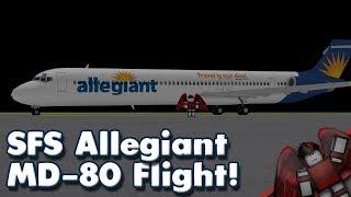 Allegiant MD-80 Flight! | SFS | Roblox