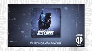 Batz Ninja feat. Bk' - Nos Corre (prod. Papatinho)