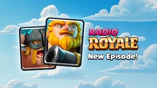 Welcome to the official Clash Royale podcast series, Radio Royale! ...