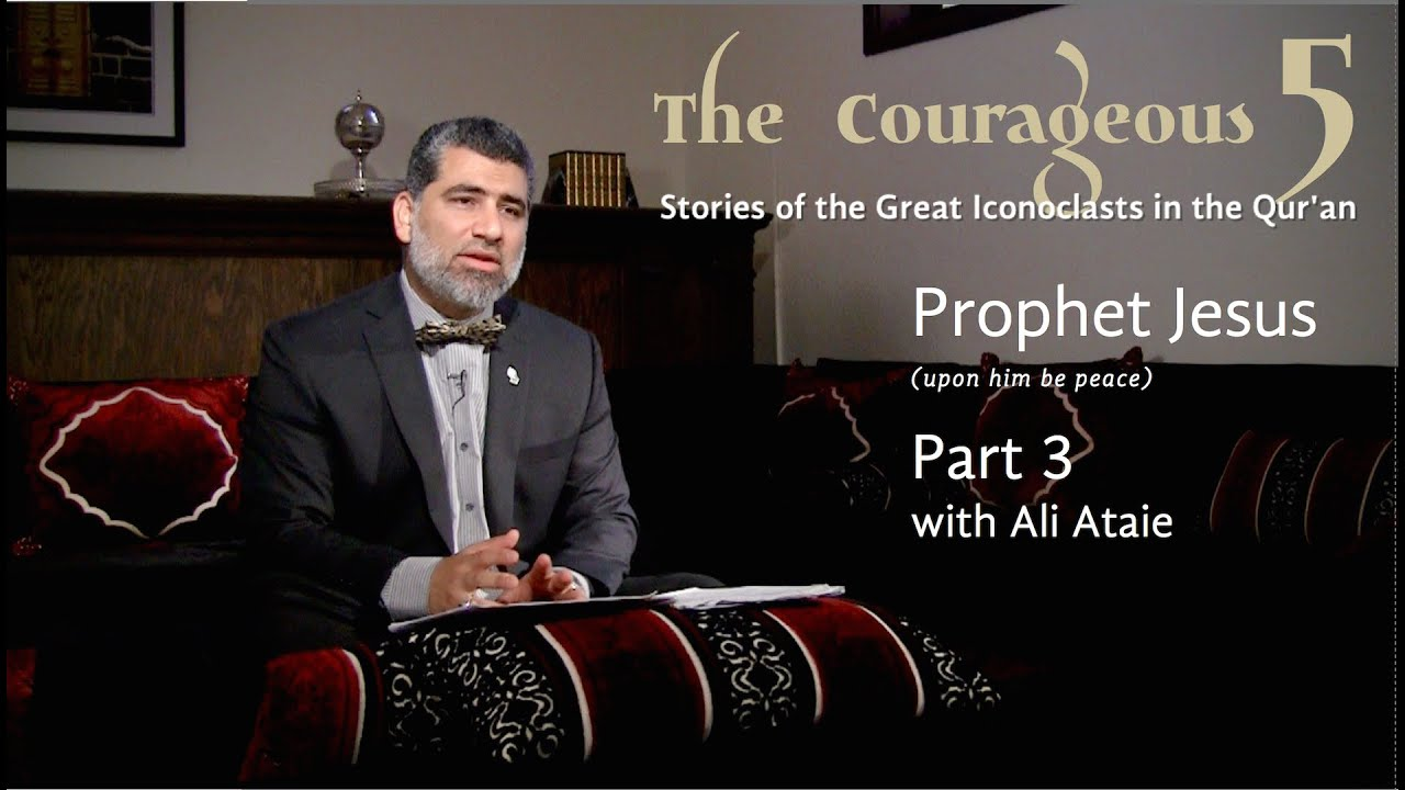 The Courageous 5: Prophet Jesus, Part 3
