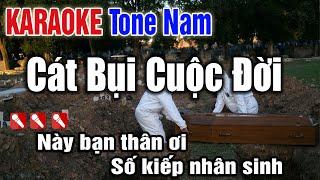 Cát Bụi Cuộc Đời Karaoke Tone Nam - Organ Thanh Ngân