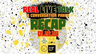 #RealLiveTalk Recap