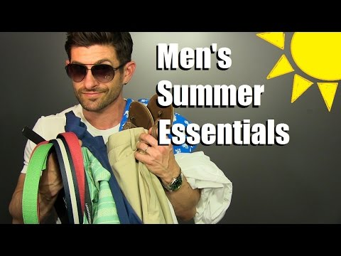 7 Men's Summer Essentials | Warm Weather Style Must Haves & Favorites