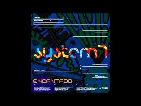 System 7 - Encantado [Full Album]