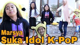 drama | gara2 suka idol k-pop marsya di kucilkan teman