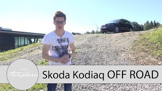 Skoda Kodiaq 2.0 TDI 4x4 OFF ROAD Fahrbericht / Härtetest am Bilster Berg - Autophorie