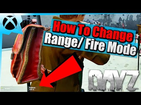 DayZ Xbox Tips| How To Change Range/Firing Mode On A Gun| Beginner Survival Guide| Xbox One Gameplay