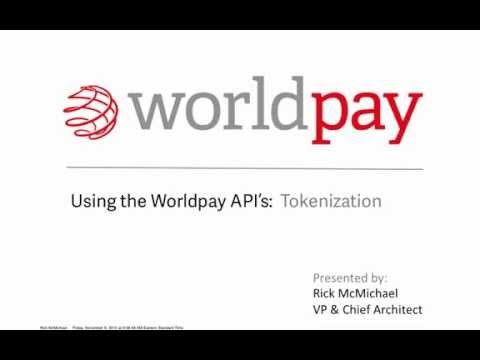 Using the Worldpay API - Tokenization