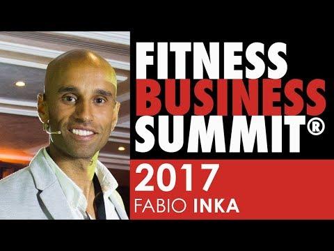 Fitness Business Summit 2017 - FABIO INKA