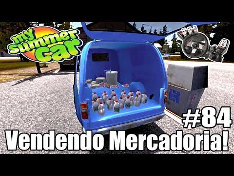 My Summer Car - VENDENDO MERCADORIA PRA PAGAR AS PEÇAS #84 (G27 mod)
