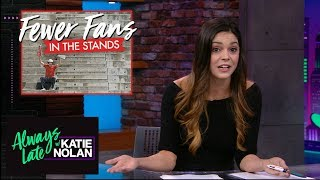 Why do CFB powerhouses have a double-standard with student tickets? | Always Late with Katie Nolan